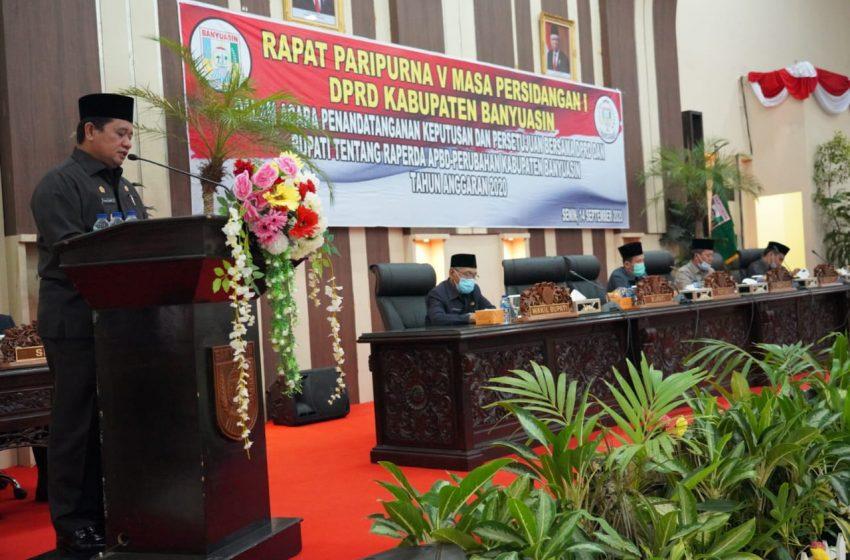 DPRD dan Bupati Banyuasin Sepakati  Perubahan RAPBD Tahun 2020