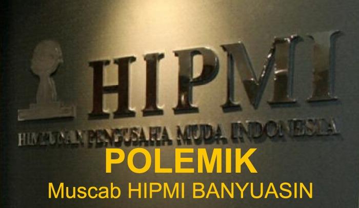 Ketua Caretaker Sebut Ketua Umum BPC HIPMI Bisa Diganti Bila Tak Punya KTA